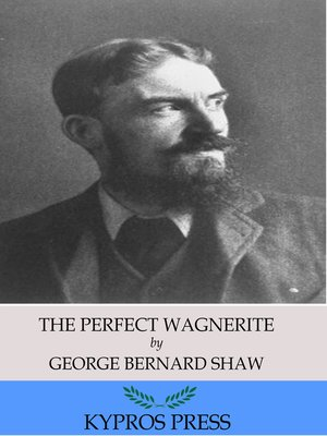 cover image of The Perfect Wagnerite: A Commentary on the Niblung Ring