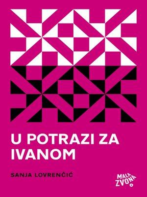 cover image of U potrazi za Ivanom
