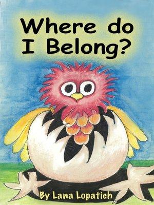 cover image of Where Do I Belong?