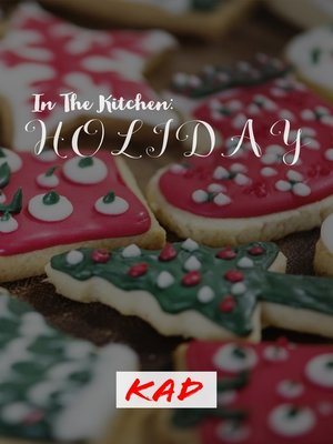 cover image of In The Kitchen: Holiday