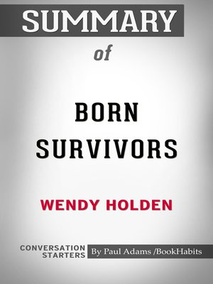 cover image of Summary of Born Survivors: Three Young Mothers and Their Extraordinary Story of Courage, Defiance, and Hope