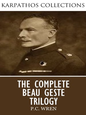 cover image of The Complete Beau Geste Trilogy