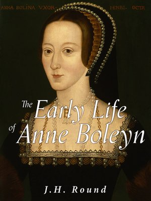 cover image of The Early Life of Anne Boleyn