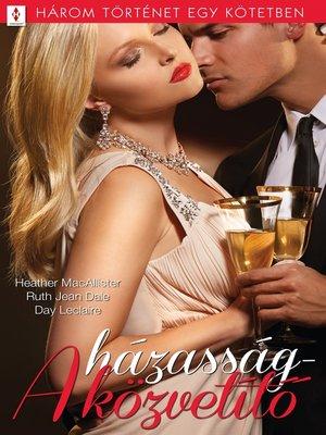 cover image of A házasságközvetítő