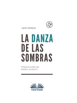 cover image of La Danza De Las Sombras