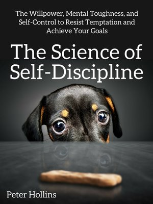 cover image of The Science of Self-Discipline