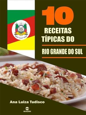 cover image of 10 Receitas típicas do Rio Grande do Sul