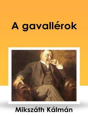 cover image of A gavallérok