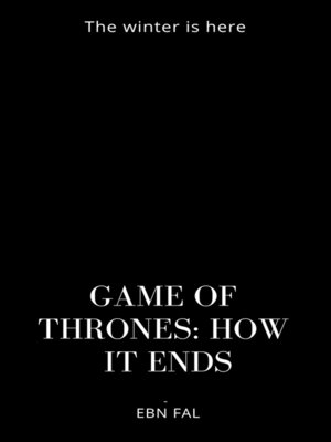 cover image of GAME OF THRONES: HOW IT ENDS