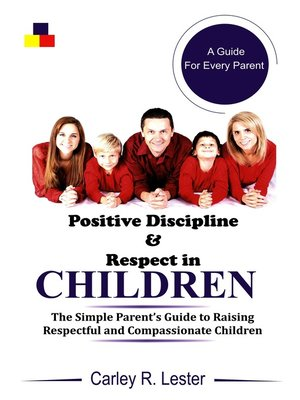 cover image of Positive Discipline and Respect in Children