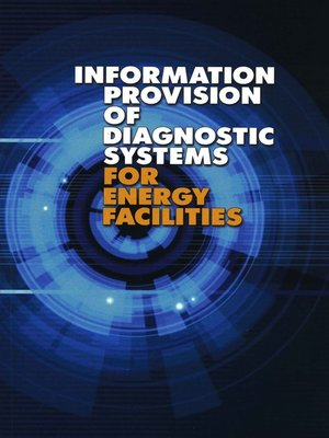 cover image of Information Provision of Diagnostic Systems for Energy Facilities