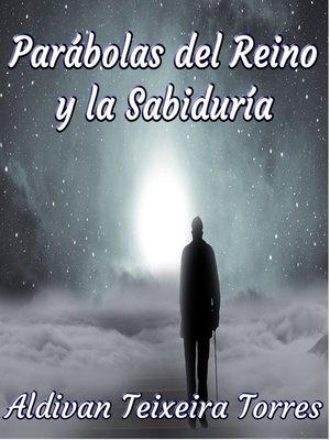 cover image of Parábolas Del Reino Y La Sabiduría