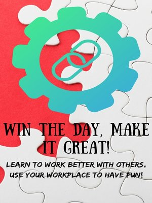 cover image of Win The Day, Make It Great!