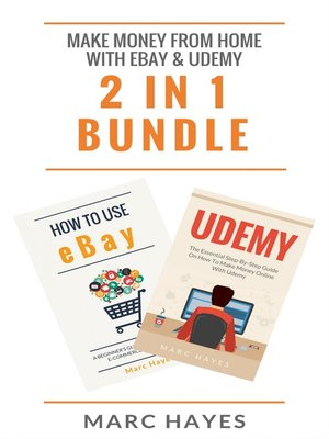 cover image of Make Money From Home with Ebay & Udemy (2 in 1 Bundle)