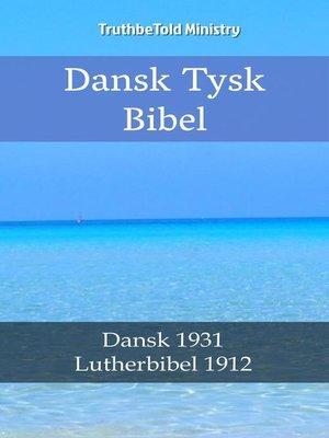 cover image of Dansk Tysk Bibel