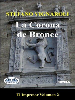 cover image of La Corona De Bronce