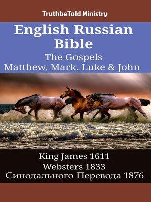 cover image of English Russian Bible--The Gospels--Matthew, Mark, Luke & John