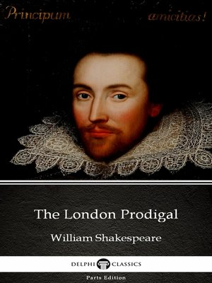 cover image of The London Prodigal by William Shakespeare - Apocryphal