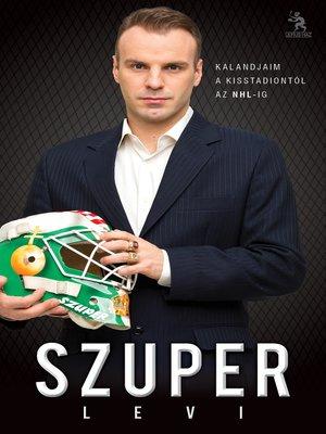 cover image of Szuper Levi