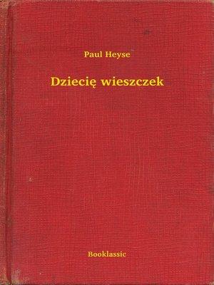 cover image of Dziecię wieszczek