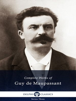 cover image of Delphi Complete Works of Guy de Maupassant (Illustrated)