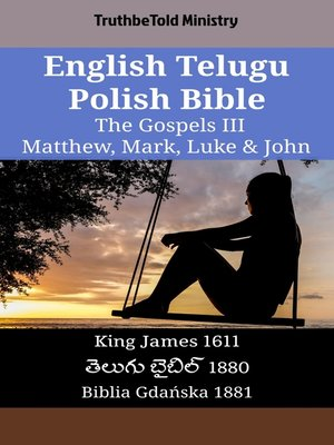 cover image of English Telugu Polish Bible - The Gospels III - Matthew, Mark, Luke & John