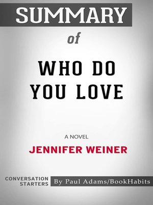 cover image of Summary of Who Do You Love