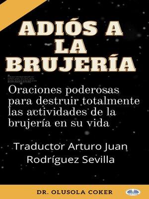 cover image of Adiós a La Brujería