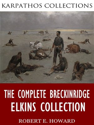 cover image of The Complete Breckinridge Elkins Collection