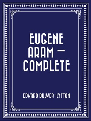 cover image of Eugene Aram — Complete