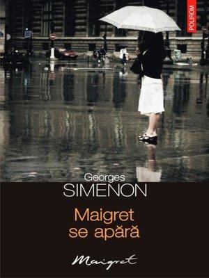 cover image of Maigret se apără