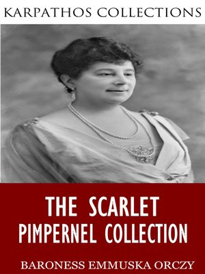 cover image of The Scarlet Pimpernel Collection