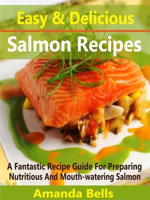 cover image of Easy and Delicious Salmon Recipes