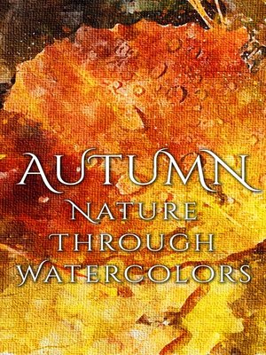 cover image of Autumn - Nature through Watercolors