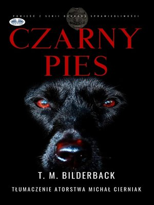 cover image of Czarny Pies--Powieść Z Serii Ochrona Sprawiedliwości