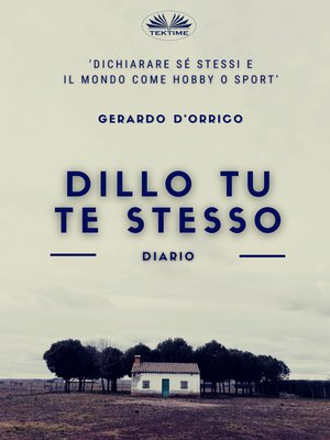 cover image of Dillo Tu Te Stesso