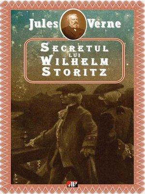 cover image of Secretul lui Wilhelm Storitz