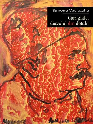 cover image of Caragiale, diavolul din detalii