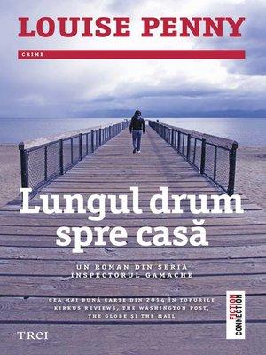 cover image of Lungul drum spre casă