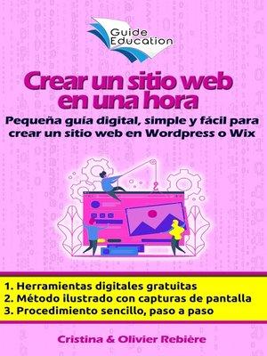 cover image of Crear un sitio web gratuito en una hora