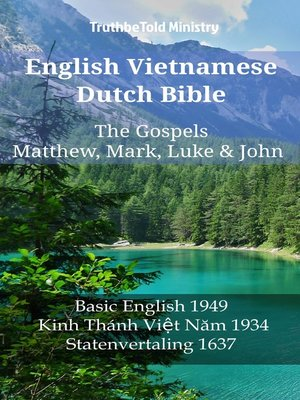 cover image of English Vietnamese Dutch Bible--The Gospels--Matthew, Mark, Luke & John