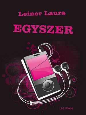 cover image of Egyszer
