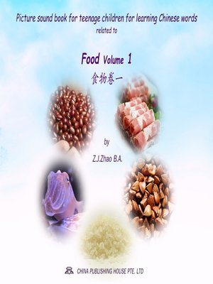 cover image of Picture sound book for teenage children for learning Chinese words related to Food Volume 1