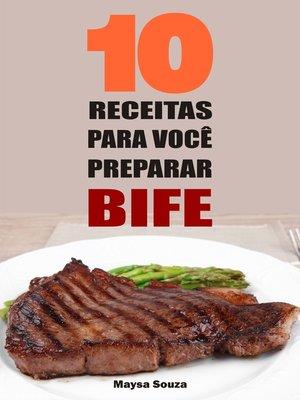 cover image of 10 Receitas para você preparar bife