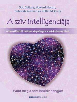 cover image of A szív intelligenciája