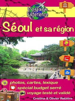 cover image of Séoul et sa région