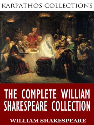 cover image of The Complete William Shakespeare Collection