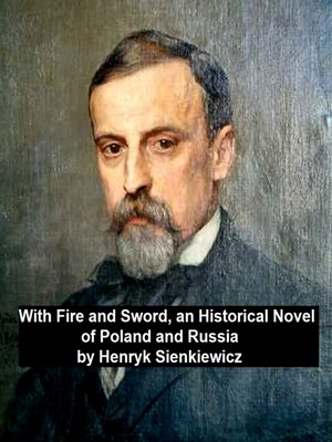 cover image of With Fire and Sword, an Historical Novel of Poland and Russia