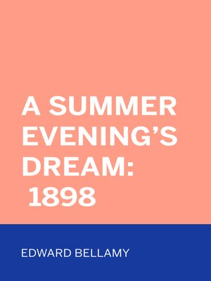 cover image of A Summer Evening's Dream: 1898