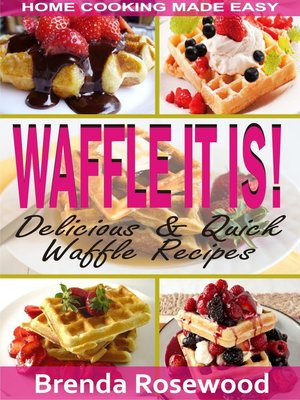 cover image of Waffle It Is!